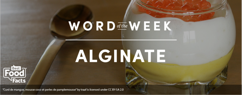 Word of the Week: Alginate