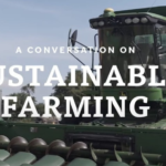 A Conversation About Sustainable Farming