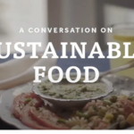 A Conversation On Sustainable Food